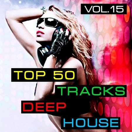 Top50: Tracks Deep House Vol.15 (2019) MP3