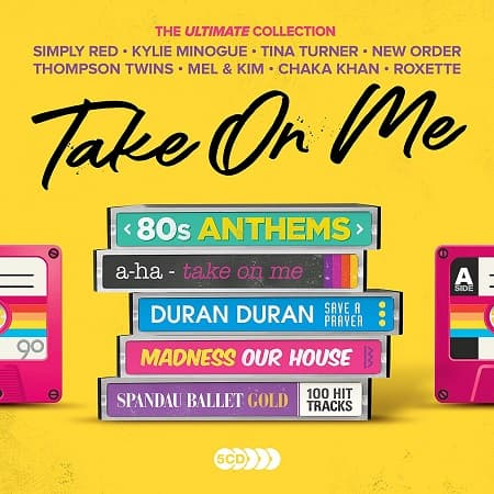 Take On Me: 80s Anthems - The Ultimate Collection [5CD] (2019) MP3