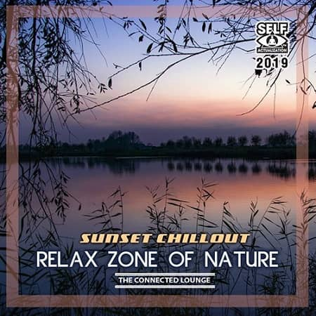 Relax Zone Of Nature (2019) MP3