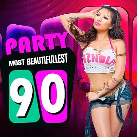 Party Most Beautifullest 90s (2019) MP3