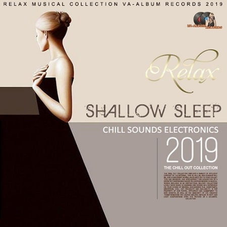 Shallow Sleep: Chill Electronic (2019) MP3