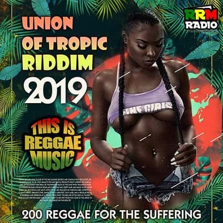Union Of Tropic Riddim (2019) MP3