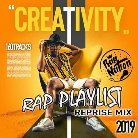 Creativity: Rap Playlist (2019) MP3