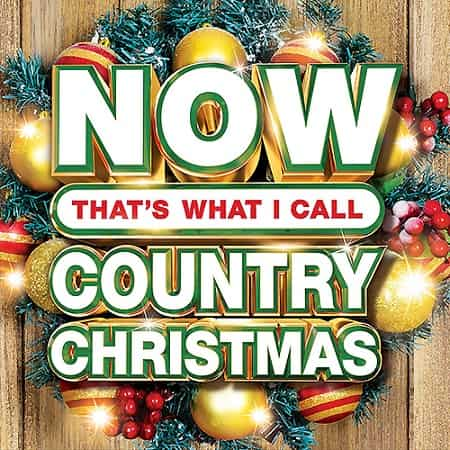 Now Thats What I Call Country Christmas 2019 (2019) MP3