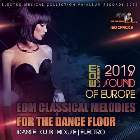EDM Classical Melodies For The Dancefloor (2019) MP3