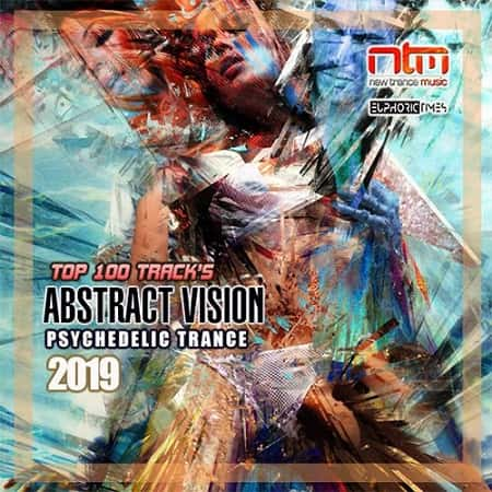 Abstract Vision: Psychedelic Trance (2019)