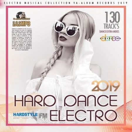 Hard Dance Electro Extra Mixes (2019) MP3