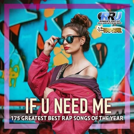 If U Need Me: Rap Selection (2019) MP3
