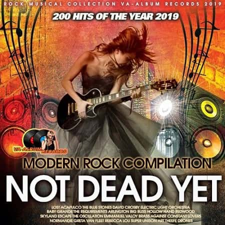 Not Dead Yet: Modern Rock Compilation (2019) MP3