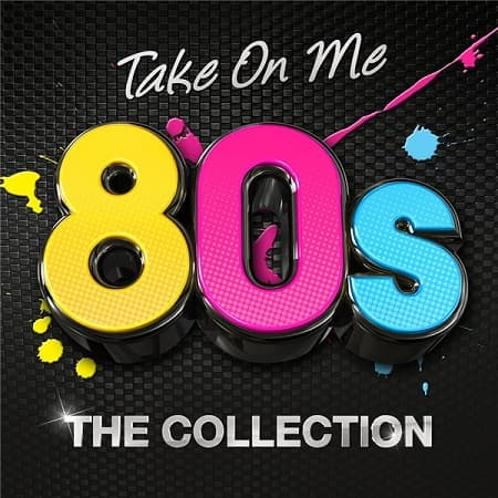 Take On Me 80s: The Collection (2019) MP3