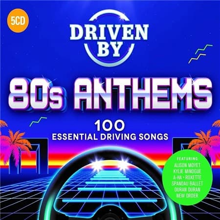 Driven By 80s Anthems [5CD] (2019) MP3