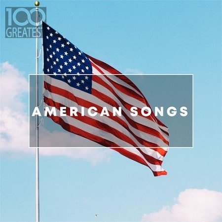 100 Greatest American Songs (2019) MP3