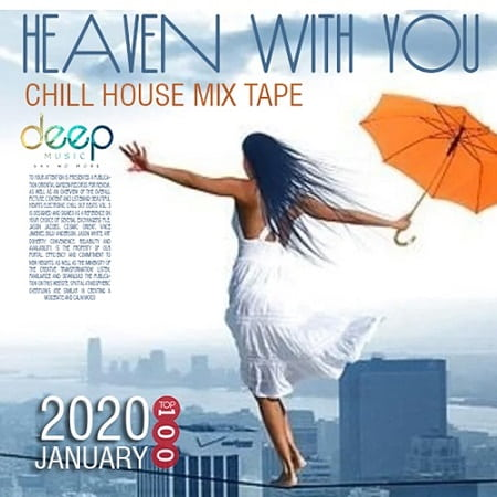 Heaven With You: Chill House Mixtape (2020) MP3