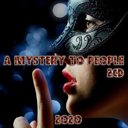 A Mystery To People [2CD] (2020) MP3