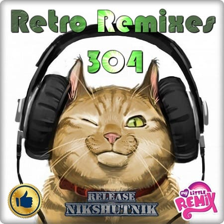 Retro Remix Quality Vol.304 (2020) MP3