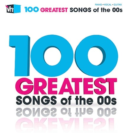 100 Greatest Songs of the 00s (2020) MP3