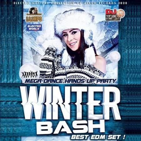 Winter Bash: Mega Dance Hands Up Party (2020) MP3