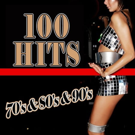 100 Hits Of The 70's-80's-90's [3CD] (2020) MP3