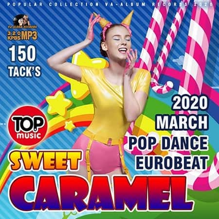 Sweet Caramel: Pop Dance Eurobeat (2020) MP3