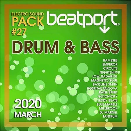Beatport Drum And Bass: Electro Sound Pack #27 (2020) MP3