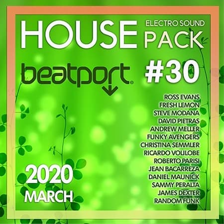 Beatport House: Electro Sound Pack #30 (2020) MP3