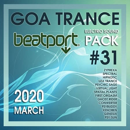 Beatport Goa Trance: Electro Sound Pack #31 (2020) MP3