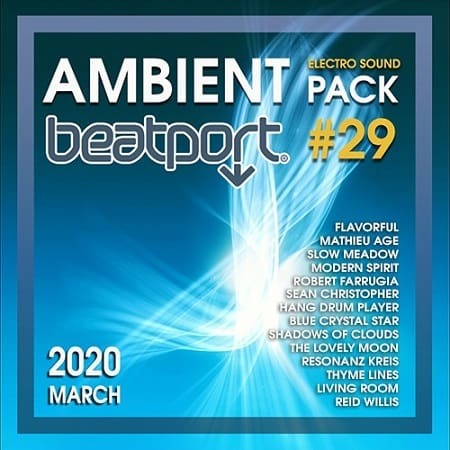 Beatport Ambient: Electro Sound Pack #29 (2020) MP3