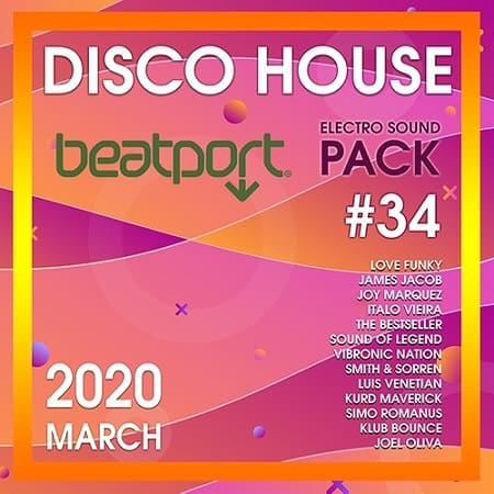 Beatport Disco House: Electro Sound Pack #34 (2020) MP3