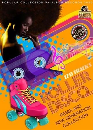 Roller Disco: Remix And New Generation (2020) MP3
