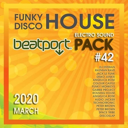 Beatport Funky House: Electro Sound #42 (2020) MP3