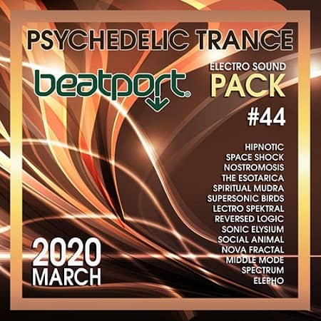 Beatport Psychedelic Trance: Electro Sound Pack #44 (2020) MP3