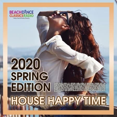 Happy Time: House Spring Edition (2020) MP3