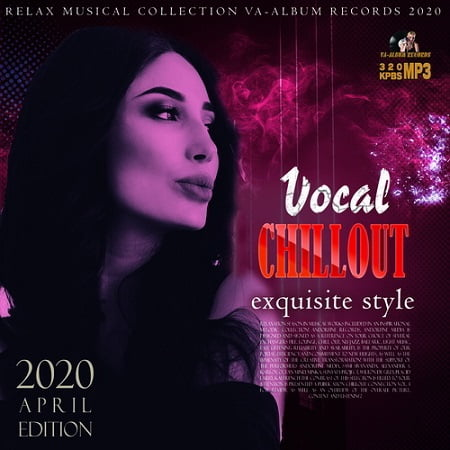 Vocal Chillout Exquisite Style (2020) MP3