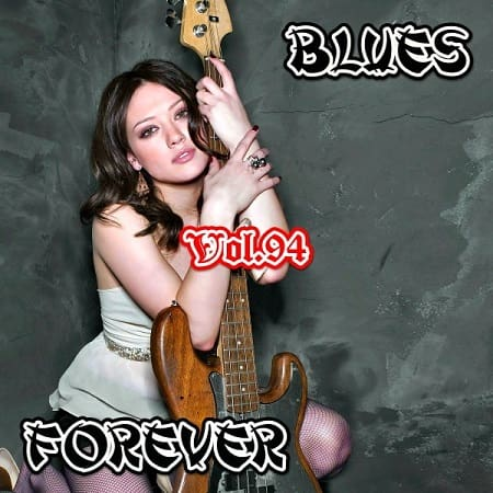 Blues Forever Vol.94 (2020) MP3