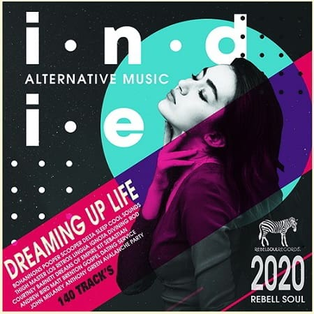 Dreaming Up Life: Indie Rock Music (2020) MP3