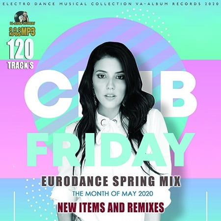 Club Friday: Spring Eurodance Mix (2020) MP3