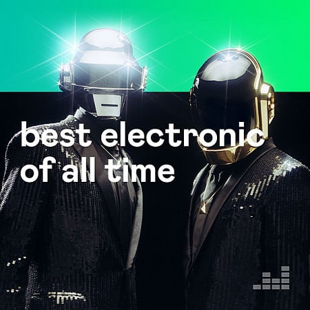 Best Electronic Of All Time (2020) MP3