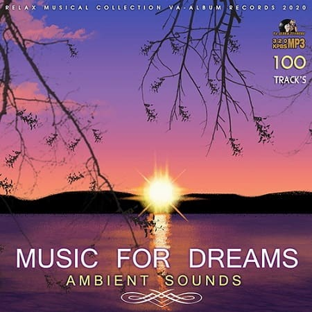 Ambient Sounds: Music For Dreams (2020) MP3