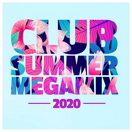 Club Summer Megamix 2020 (2020) MP3