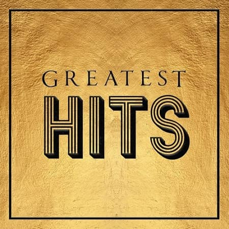 Greatest Hits (2020) MP3