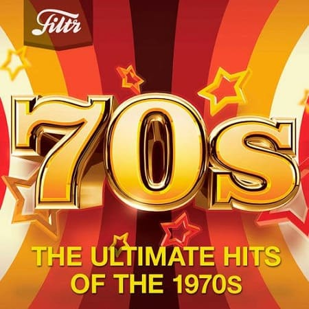70s - Ultimate Hits of the Seventies (2020) MP3