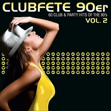 Clubfete 90er: 60 Club & Party Hits Of The 90's Vol.2 (2020) MP3