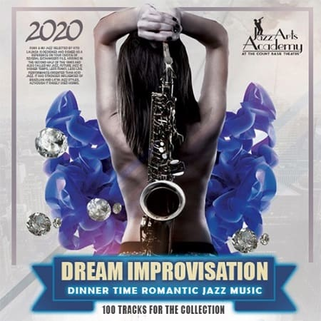 Dream Improvisation: Romantic Jazz Music (2020) MP3