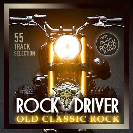 Rock Driver: Old Classic Rock (2020) MP3