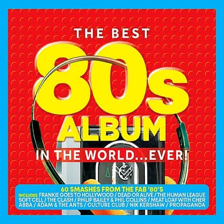 The Best 80's Album In The World... Ever! [3CD] (2020) MP3