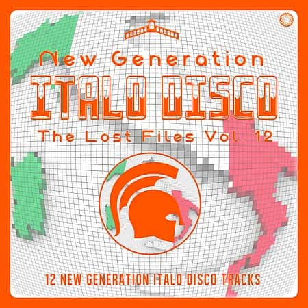 New Generation Italo Disco: The Lost Files Vol.12 (2020) MP3