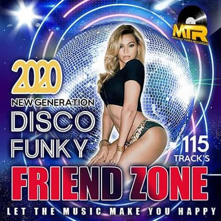 Friend Zone: Disco Funky Mix (2020) MP3