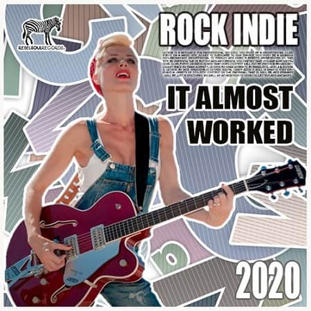 It Almost Worked: Rock Indie Collection (2020) MP3