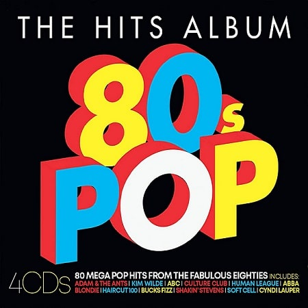 The Hits Album: The 80s Pop Album [4CD] (2020) MP3