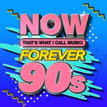 NOW That's What I Call Music Forever 90s (2020) MP3